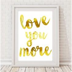 Love you more watercolour print (various colours)