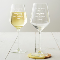 For The Woman Who Has Everything... Wine Glass