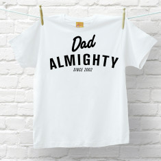 Dad Almighty T Shirt