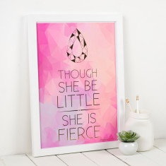 Personalised Though She Be Little She Is Fierce Metallic Art Print