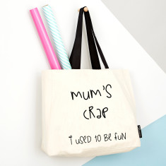 Mum's crap… I used to be fun - large tote bag with black handle