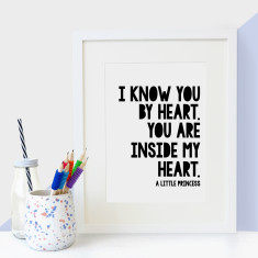 A Little Princess 'I know you by heart' heartwarming quote - children's print