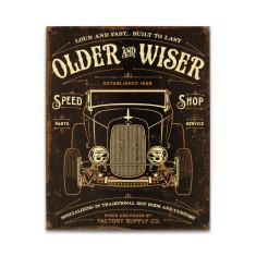 Older & Wiser - 30's Rod Sign