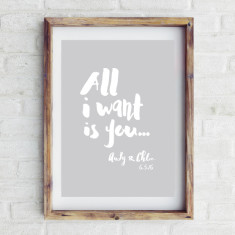 Personalised All I want is you print