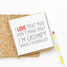 Even when I'm Grumpy Valentine's day card