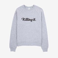 Killing It sweatshirt jumper