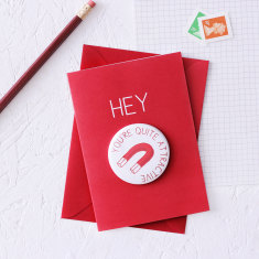 Funny you're quite attractive magnet anniversary card