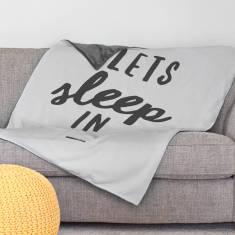 Lets Sleep In - Soft Fleece Blanket