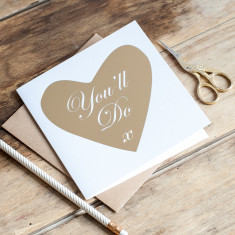You'll Do, Gold Foil Card