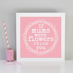 Framed art print for mum, mummy & grandma
