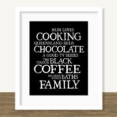 What mum loves personalised print (various colours)