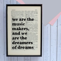 We Are The Music Makers... Book Page Print