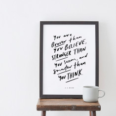 You Are Braver Quote Art Print