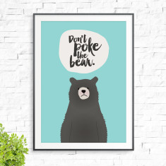 Don't poke the bear print