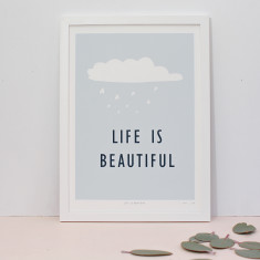 Life is beautiful limited edition screenprint on paper