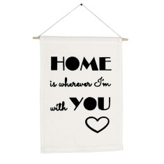 Home is wherever I'm with you handmade wall banner
