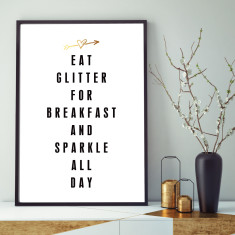 Eat glitter for breakfast art print