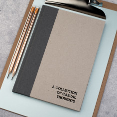A Collection Of Casual Thoughts Hardback Notebook