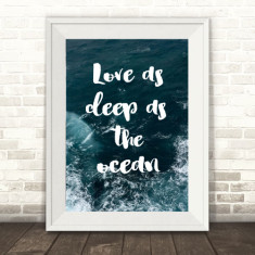 Love as deep as the ocean photographic print