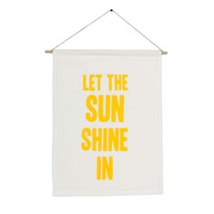 Let the sun shine in handmade wall banner