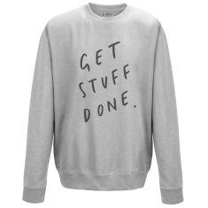 Get Stuff Done Unisex Sweater