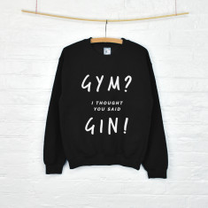 Gym? Gin Women's Sweatshirt