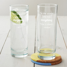 For The Woman Who Has Everything Hi Ball Glass
