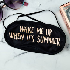 Wake Me Up When It's Summer Eye Mask