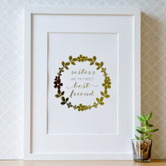 Sisters Are The Perfect Best Friend Gold Foil Print