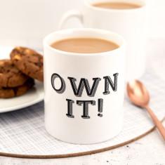 Own It Mug