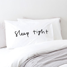 Sleep tight pillowcase