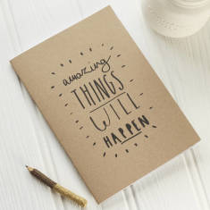 Amazing things will happen notebook