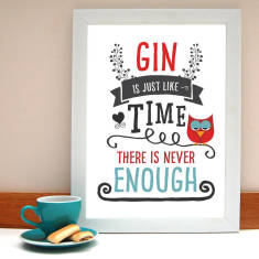 Gin is just like time personalised print