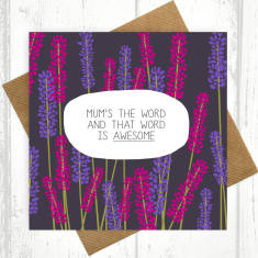 Mum's the word and that word is awesome card