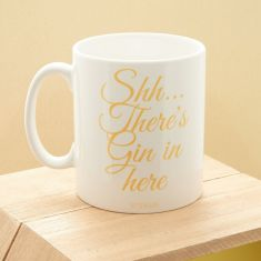 Shh... there's gin in here mug
