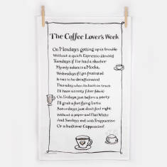 Coffee lover's week poem tea towel