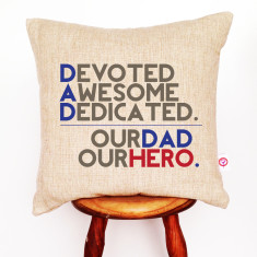 Our dad our hero linen cushion cover