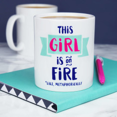 This Girl Is On Fire Mug