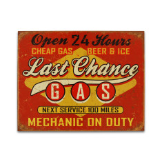 Last Chance Gas Sign