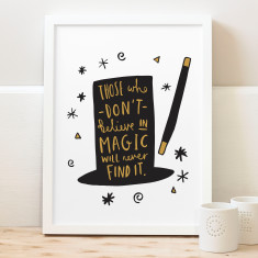 Magic Quote Typography Print