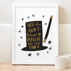Magic Quote Typography Print