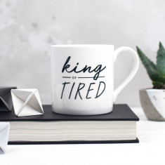 King of Tired Bone China Mug