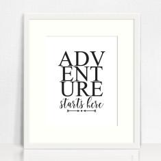 Adventure Starts Here Print