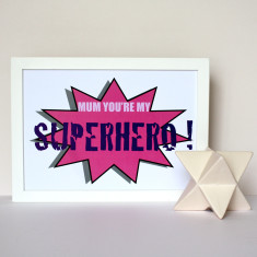 Superhero Mum Print