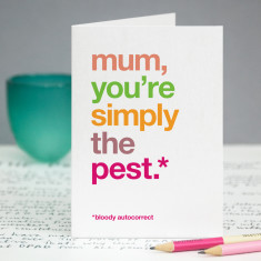 Simply the pest funny autocorrect card for mum