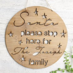 Wood bamboo Christmas Santa - Please stop here personalised wood wall sign