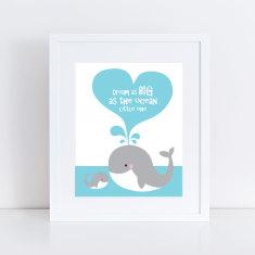 Dream as big as the ocean whale art print