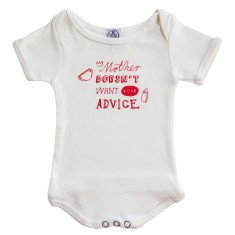 Organic cotton my mother doesn't want your advice onesie