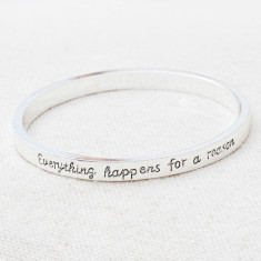Everything happens or a reason bangle