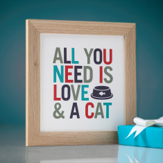 All You Need Is A Cat Framed Print
